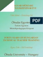 A magyar műszaki pedagógusképzés 40 éve
