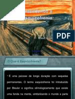 Entendendo a Esquizofrenia