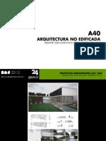 A40 - ARQUITECTURA NO EDIFICADA