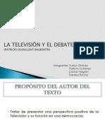 La televisión y el debate público(1) (1)(2)