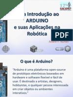 Uma Introdução ao ARDUINO e suas Aplicações na Robótica