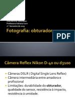 Aula 002 Câmera Obturador