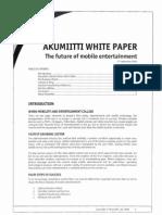 Akumiitti White Paper the Future of Mobile Entertainment