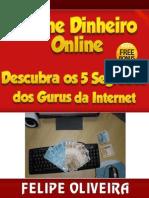 Felipe Oliveira Ganhe Dinheiro Online
