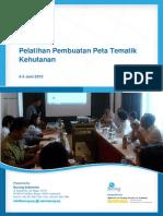 Laporan Pelatihan Pembuatan Peta Tematik (4-5 Juni 2013, Bogor)