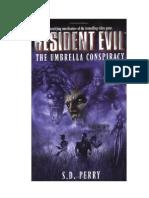 Resident Evil 1 A Conspiração Umbrellaaa by andrew
