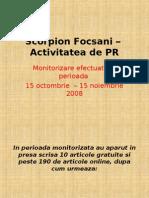 Scorpion Focsani – Activitatea de PR nov