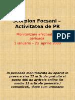 Scorpion Focsani - Activitatea de PR 2009