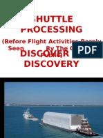 Rarely Seen Shuttle Activities