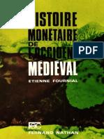 Histoire monétaire de l'Occident médiéval - Etienne Fournial