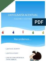 ORTOGRAFÍA ACENTUAL SEXTO BÁSICO