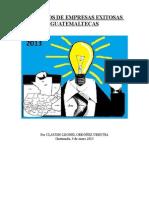 Ejemplos de Empresas Exitosas Guatemaltecas por Claudio Leonel Ordóñez Urrutia
