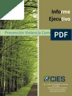 Informe Ejecutivo - Prevención Violencia Comunitaria