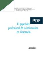 El Papel Del Profesional de La Informtica en Venezuela
