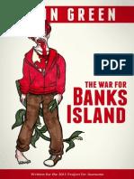 The War for Banks Island - John Green