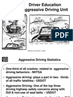 Aggressive Driving Overheads