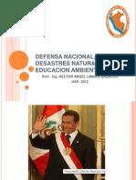 SENANA 1 Defensa Nacional, Desastres Naturales y Educacion Ambiental