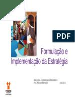 Aula 4 - Formulação e Implementação da Estratégia
