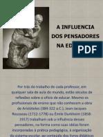 A INFLUENCIA DOS FILOSOFOS NA EDUCAÇÃO (1)