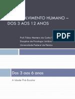 Psicologia jurídica - Dos 3 aos 12 anos Fábio Coelho