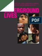 Underground Lives