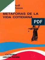 George Lakoff, Mery Johnson, Metáforas de la vida cotidiana, Ediciones Cátedra, Madrid, 2004.