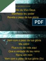 VEM COM O PESO DA TUA GLÓRIA.ppt