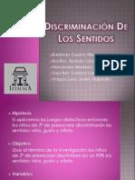 Discriminacion de Los Sentidos[1]