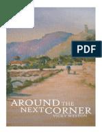 Around the Next Corner by Vicky Weston