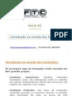 Fundações - aula 02- 2013.2 - introdução