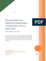 Pacientes con dificultades para conectar con la emoción - Sonia Wilt del Villar