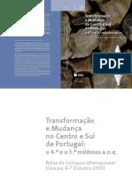 Transformação e Mudançano Centro e Sul de Portugal O 4 e o 3 milénios