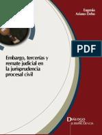 Ariano Eugenia Embargo Terceria y Remate Judicial en La Jurisprudencia Procesal Civil Lima GJ 2009 173 p