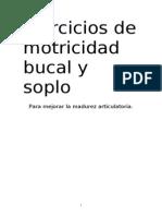Ejercicios de Praxias y Soplo