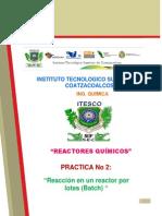 Practica 2Reactorees Quimicos