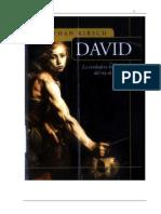 23105846 Jonathan Kirsch David La Verdadera Historia Del Rey de Israel