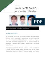 """Toda la banda de """"El Gordo"""", tiene antecedentes policiales"""
