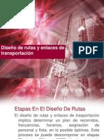 Diseño de rutas y enlaces de transportación