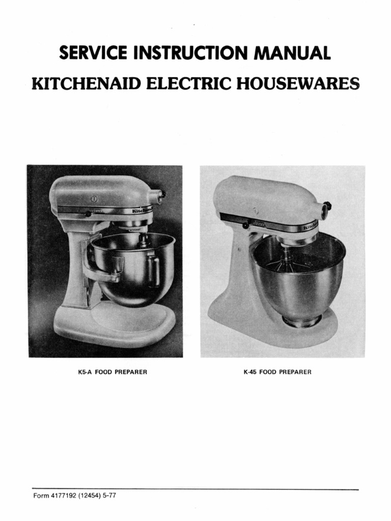 Kitchen Aid K45 Service Manual (For Hobart Made Vintage Mixers) | Mixer  (Cooking) | Gear