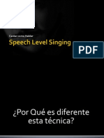 Speech Level Singing II