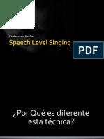 Speech Level Singing II