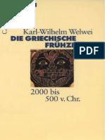 Welwei, Karl-Wilhelm - Die griechische Frühzeit.Beck.Wissen