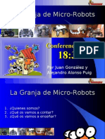 Granja de Micro-Robots. Ebro Party 2007