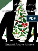 Un Profesor Como Regalo de Navidad (Span - Alvarez, Encarni Arcoya (1)