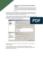 99335110 Pasos Para Configurar SQL Server 2008 Para Admitir Conexiones Remotas