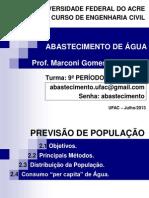 2º RESUMO Abastecimento de Água 2013 - PREVISÃO DE POPULAÇÃO