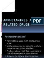 Amphetamines and Related Drugs