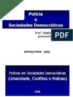 Teoria de Polícia - Polícias e sociedades democráticas