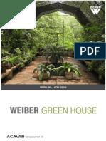 Weiber Green House