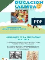 EDUCACION REALISTA ESPOCISION